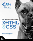 The Best-Practice Guide to XHTML & CSS