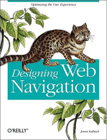Designing Web Navigation: Optimizing the User Experience