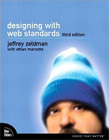 Designing with Web Standards (3rd Ed.)