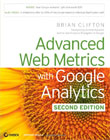 Advanced Web Metrics with Google Analytics (2nd Ed.)